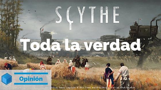 La verdad sobre scythe