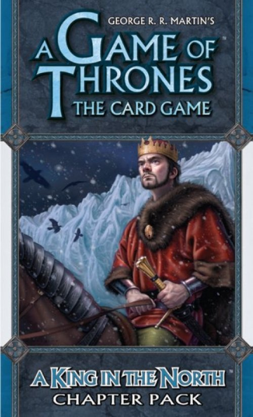 A Game of Thrones: The Card Game - A King in the North