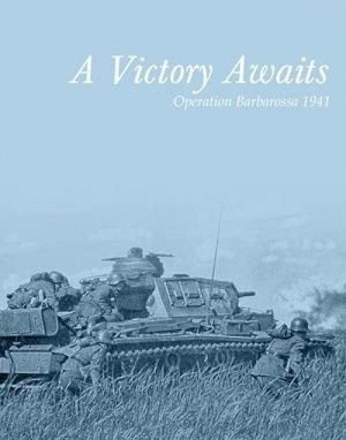A Victory Awaits: Operation Barbarossa 1941