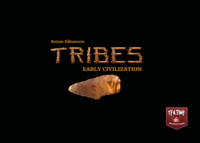 Tribes: Early Civilization