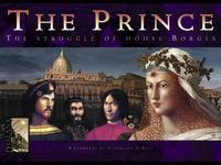The Prince: The Struggle of House Borgia