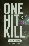 One Hit Kill: Death & Lore Expansion