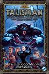 Talisman (fourth edition): The Blood Moon