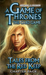A Game of Thrones: The Card Game - Tales from the Red Keep