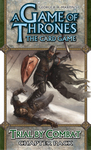 A Game of Thrones: The Card Game - Trial by Combat