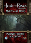The Lord of the Rings: The Card Game - Passage Through Mirkwood Nightmare Deck
