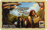 The Voyages of Marco Polo: The Secret Path of Marco Polo