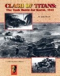 Clash of Titans: The Tank Battle for Kursk, 1943