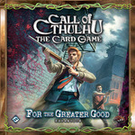 Call of Cthulhu: The Card Game – For the Greater Good