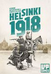 Helsinki 1918: German Intervention to the Finnish Civil War
