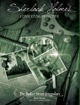 Sherlock Holmes Consulting Detective: The Baker Street Irregulars