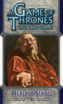 A Game of Thrones: The Card Game - Here to Serve