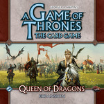 A Game of Thrones: The Card Game - Queen of Dragons