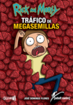 Rick and Morty:  Tráfico de Megasemillas