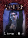 Vampire: The Eternal Struggle – Libertine Ball