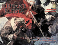 Defiant Russia: 1941, The War Against Nazi Aggression
