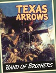 Band of Brothers: Texas Arrows