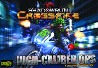 Shadowrun: Crossfire – High Caliber Ops