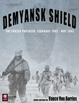 Demyansk Shield: the Frozen Fortress, February-May 1942