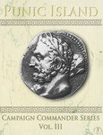 Campaign Commander Volume III: Punic Island